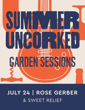 Summer Uncorked Garden Sessions | Rose Gerber & Sweet Relief